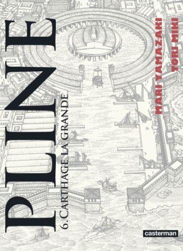 Pline, t. 6 : Carthage la grande, de Mari Yamazaki et Tori Miki