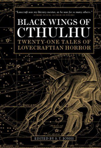 Black Wings of Cthulhu, de S.T. Joshi (ed.) (relecture 2018)