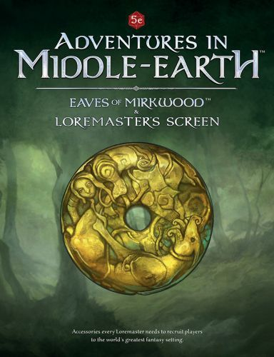 Adventures in Middle-Earth : Eaves of Mirkwood & Loremaster's Screen