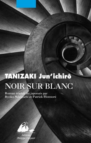 Noir sur blanc, de Tanizaki Jun'ichirô