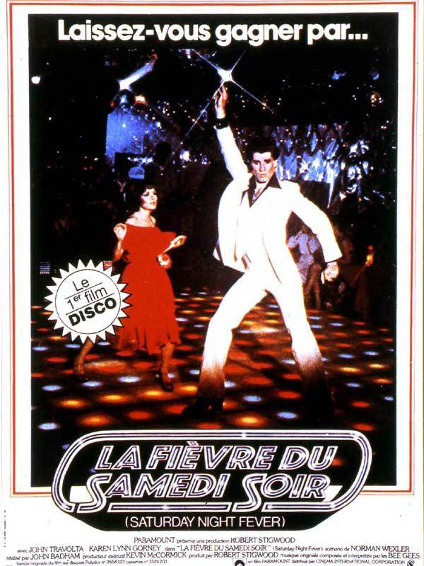 Saturday Night Fever - La fièvre du samedi soir / Le show et le film