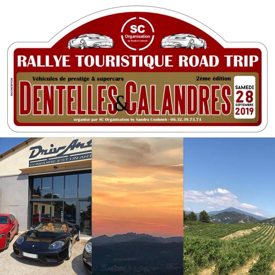 Samedi 28 SEPTEMBRE 2019 au matin départ d'Orange pour le 2ème Rallye DENTELLES et CALANDRES - 8h30 au garage DrivArt