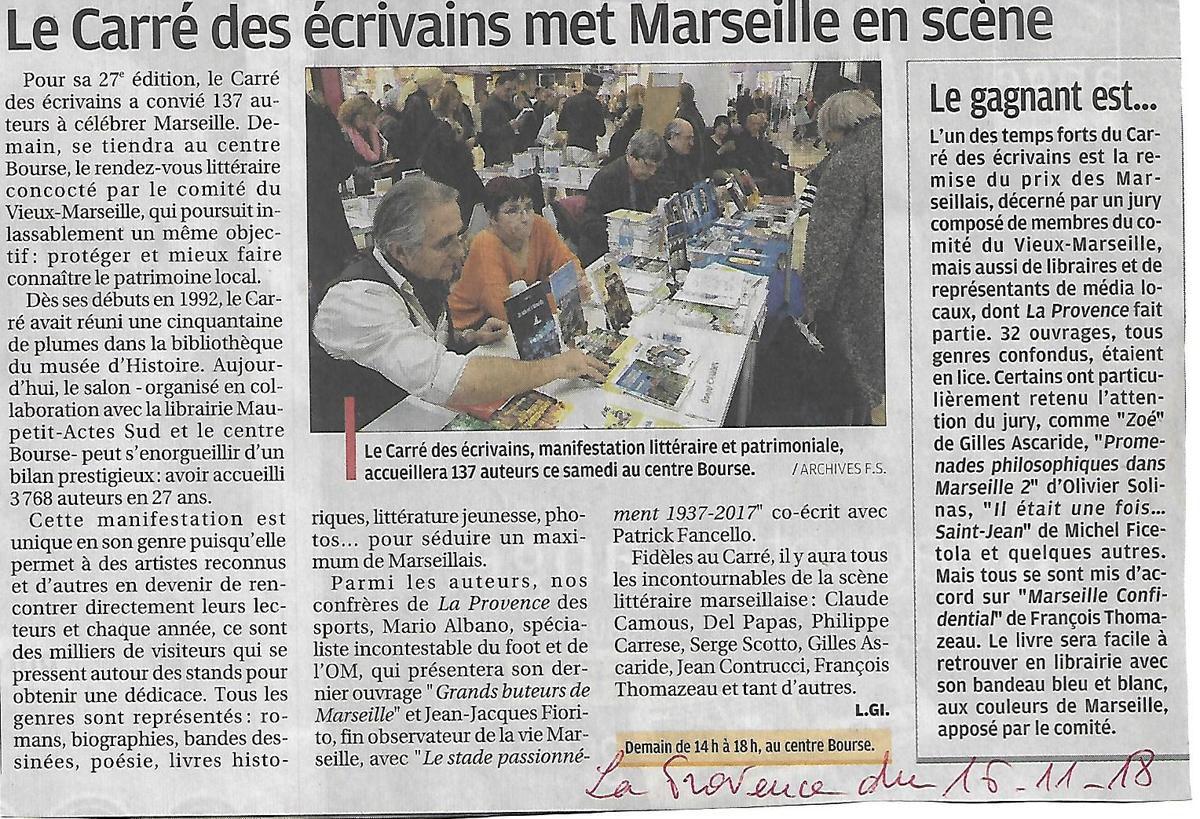Articla paru sur La Provence Marseille fin 2018 : sur la photo auprès de Claude CAMOUS on voit en premier plan Geneviève CASABURI et Danyel CAMOIN qui présentent l'impossible crime.