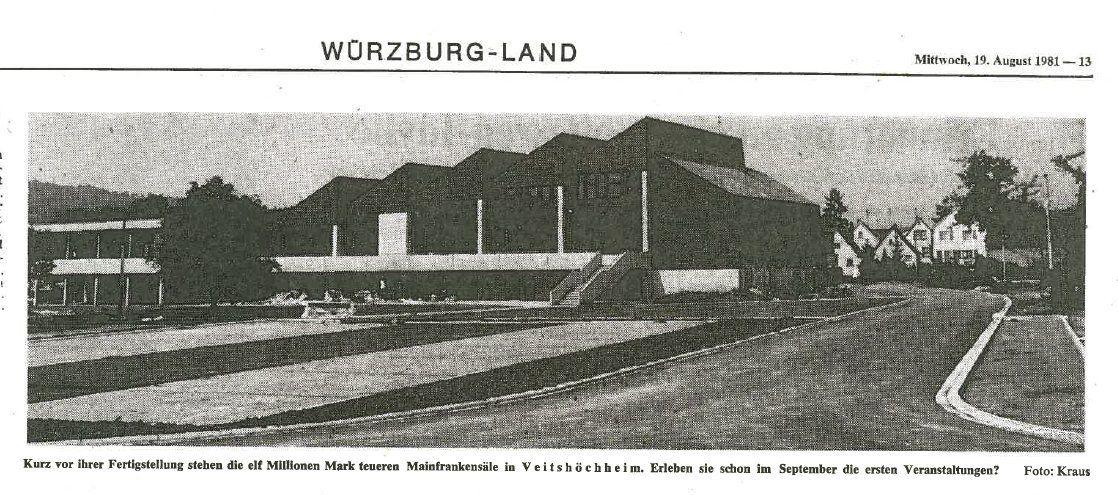 Mainfrankensäle Veitshöchheim  - Blick zurück in das Jahr der Eröffnung 1981