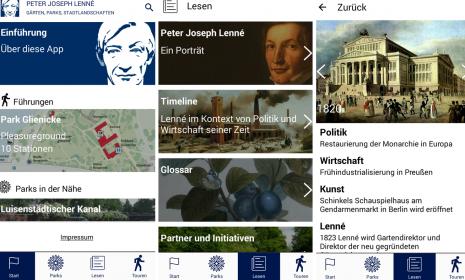 Die Lenné App steht im App Store und im Google Play Store zum kostenlosen Download zur Verfügung. Herzstück dieser App ist die Multimedia-Führung durch den Schlosspark Glienicke. Ein umfassendes Porträt über Peter Joseph Lenné (1789-1866), eine Übersicht über die wichtigsten Gärten, Parks und Stadtlandschaften in Deutschland sowie eine Timeline gehören zur Ausstattung.