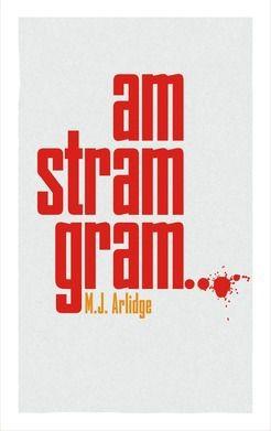 Am Stram Gram, de M. J. ARLIDGE