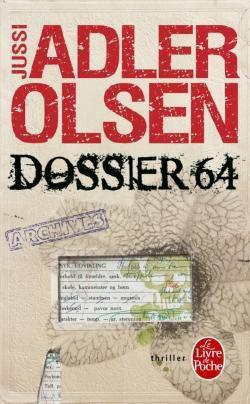 Dossier 64, de Jussi ADLER OLSEN