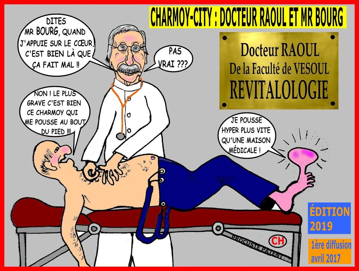 Charmoy-City,  Docteur Raoul et Mr Bourg