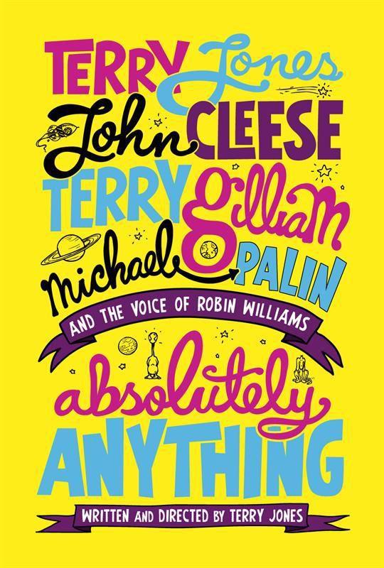 Absolutely Anything - Les Monty Pythons se dévoilent - Le 3 juin au cinéma