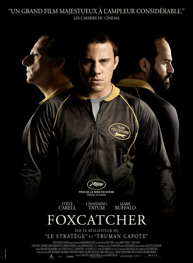Foxcatcher - Un drame de Bennett Miller avec Steve Carell, Channing Tatum, Mark Rufallo, Vanessa Redgrave, Sienna Miller - 5 nominations aux Oscars - La Sortie Ciné du Week End