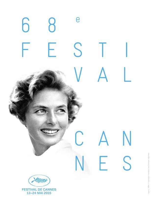Cannes 2015 - Le Festival de Cannes s'affiche avec Ingrid Bergman
