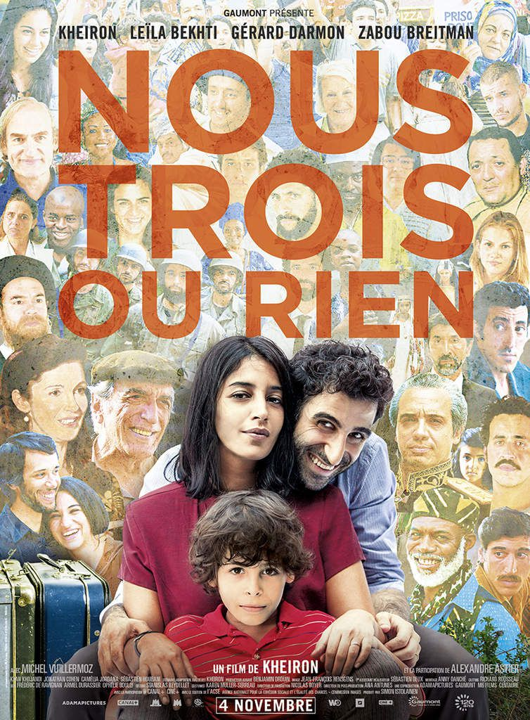 NOUS TROIS OU RIEN avec Kheiron, Leïla Bekhti, Gérard Darmon - Le 4 Novembre au Cinéma
