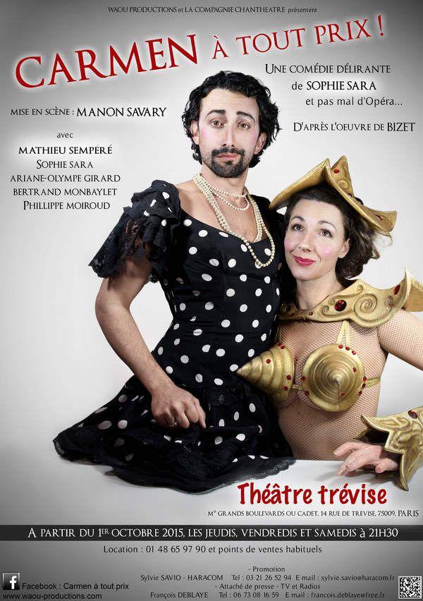 Carmen à Tout Prix - Un Opéra Comédie Déjanté au Théâtre Trèvise