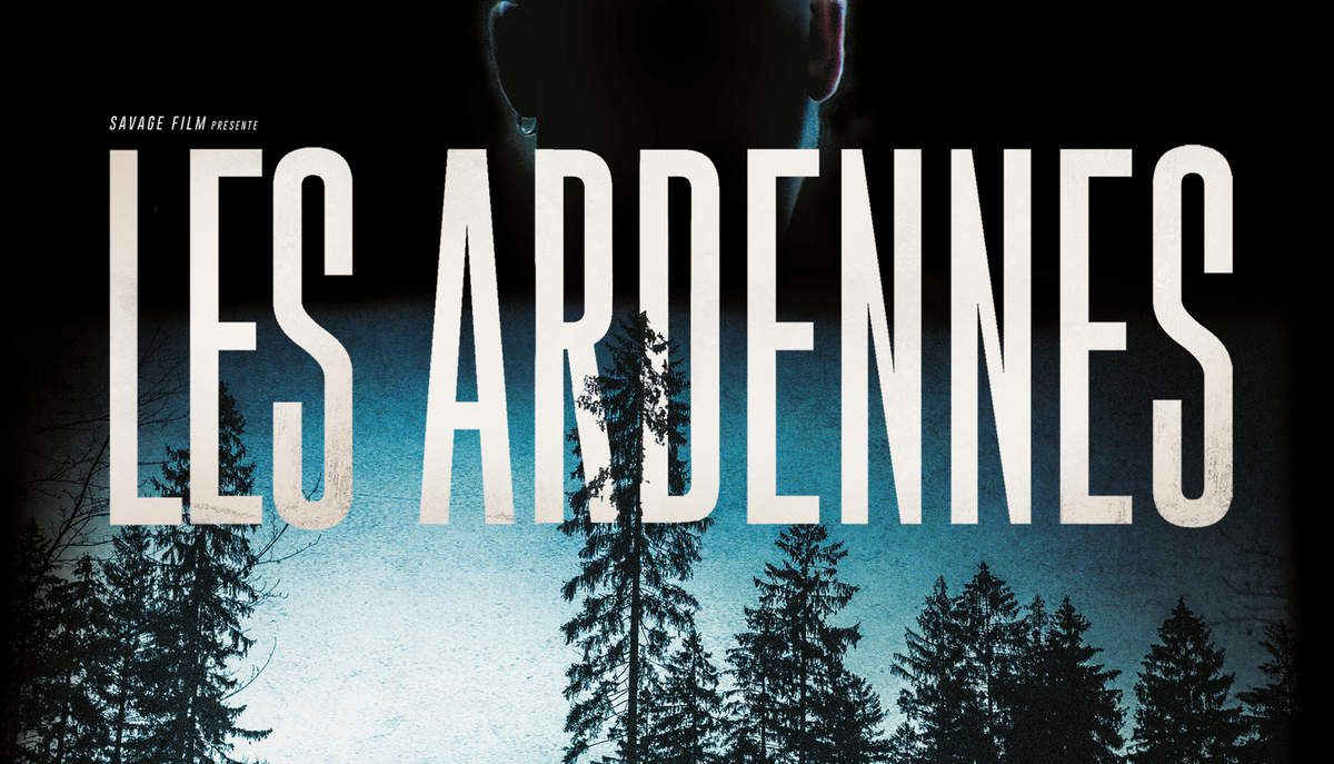 LES ARDENNES - Thriller de Robin Pront avec Jeroen Perceval, Kevin Janssens, Veerle Baetens - le 13 avril 2016 au Cinéma
