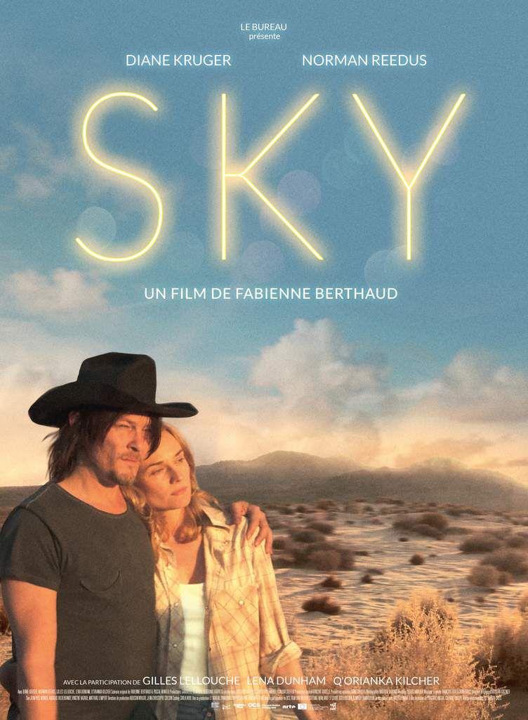 SKY - avec Diane Kruger, Norman Reedus, Gilles Lellouche, Lena Dunham - Au Cinéma le 6 Avril 2016 #SkyFilm