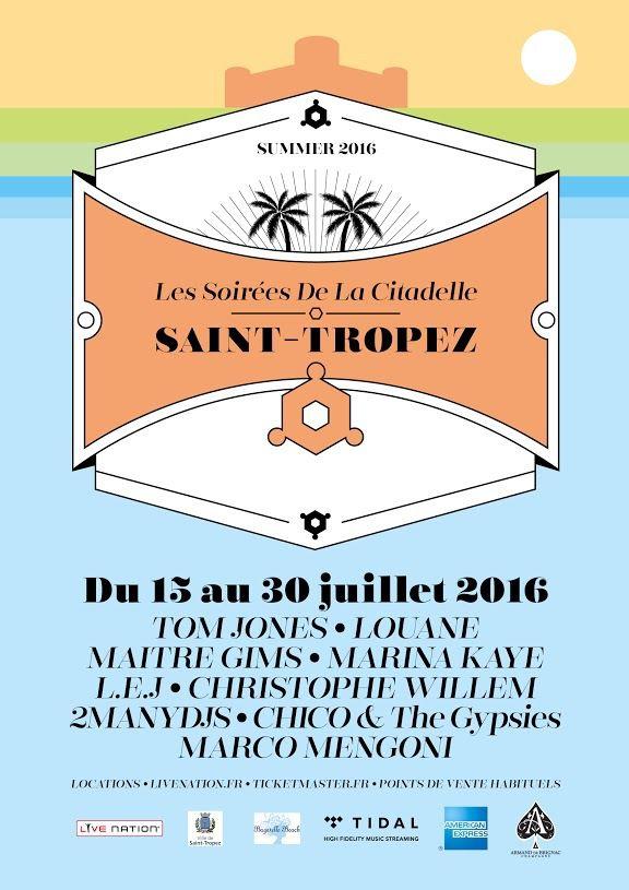 Les Soirées de la Citadelle de Saint-Tropez - 2ème édition - du 15 au 30 Juillet 2016