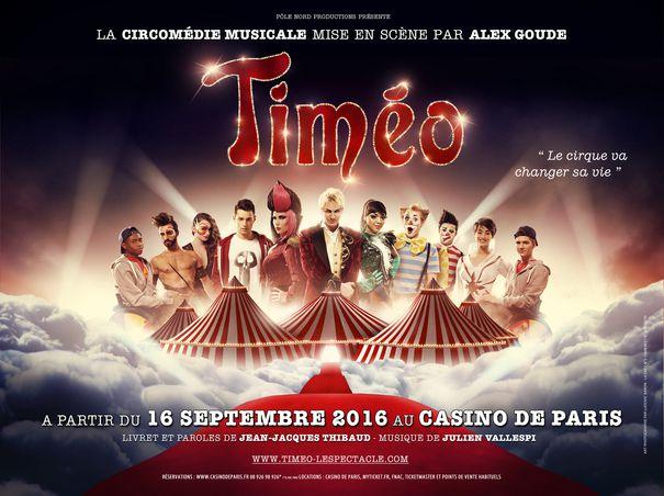 Timéo - La Circomédie Musicale à Partir du 16 Septembre 2016 au Casino de Paris