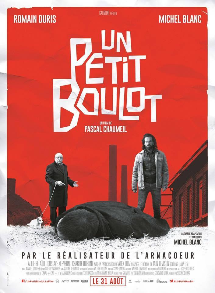 UN PETIT BOULOT Avec Romain Duris et Michel Blanc au Cinéma le 31 Aout