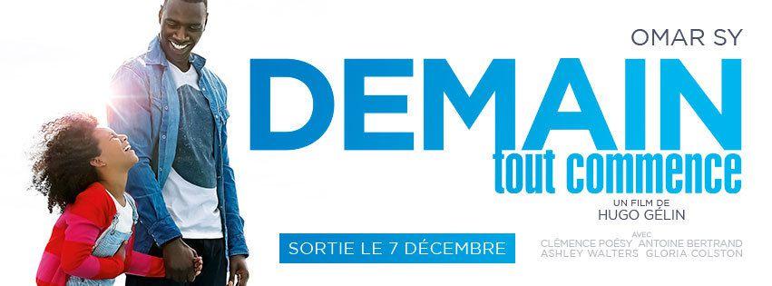 DEMAIN TOUT COMMENCE avec Omar Sy et Clémence Poésy - La Bande Annonce du film ! au Cinéma le 7 Décembre 2016