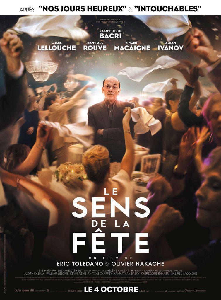 LE SENS DE LA FÊTE d'Eric Toledano et Olivier Nakache au Cinéma le 4 Octobre