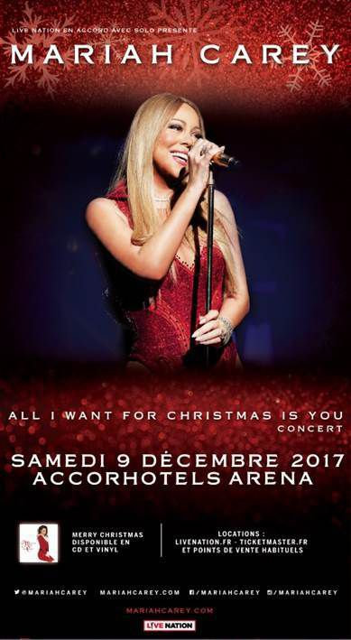 MARIAH CAREY - ALL I WANT FOR CHRISTMAS IS YOU à l'Accorhotels Arena Paris le 9 Décembre 2017
