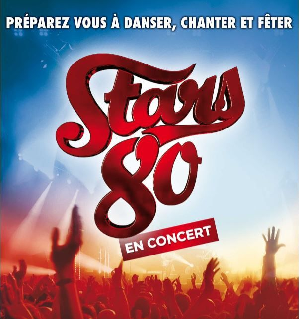 Concert après concert, Stars 80 triomphe ! Les Dates de la Tournée Stars 80 - 2018