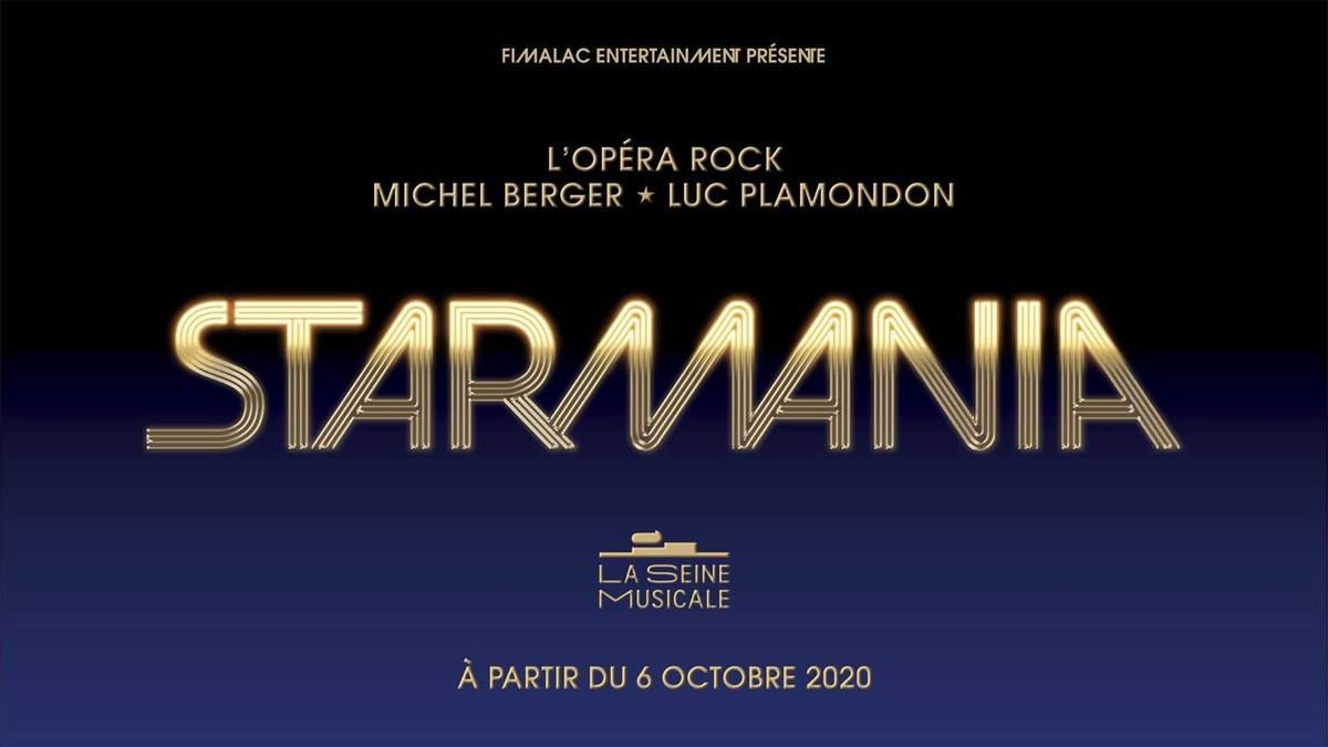STARMANIA le chef-d'oeuvre de Michel Berger et Luc Plamondon de retour à Paris  à La Seine Musicale en 2020 !
