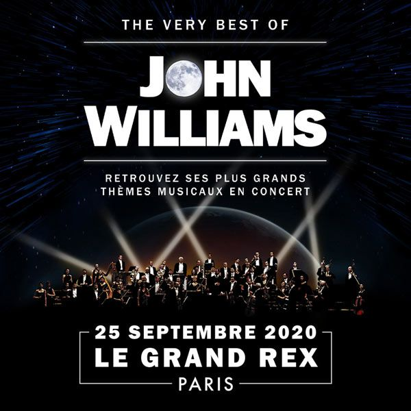 The Very Best of John Williams au Grand Rex le 25 Septembre 2020