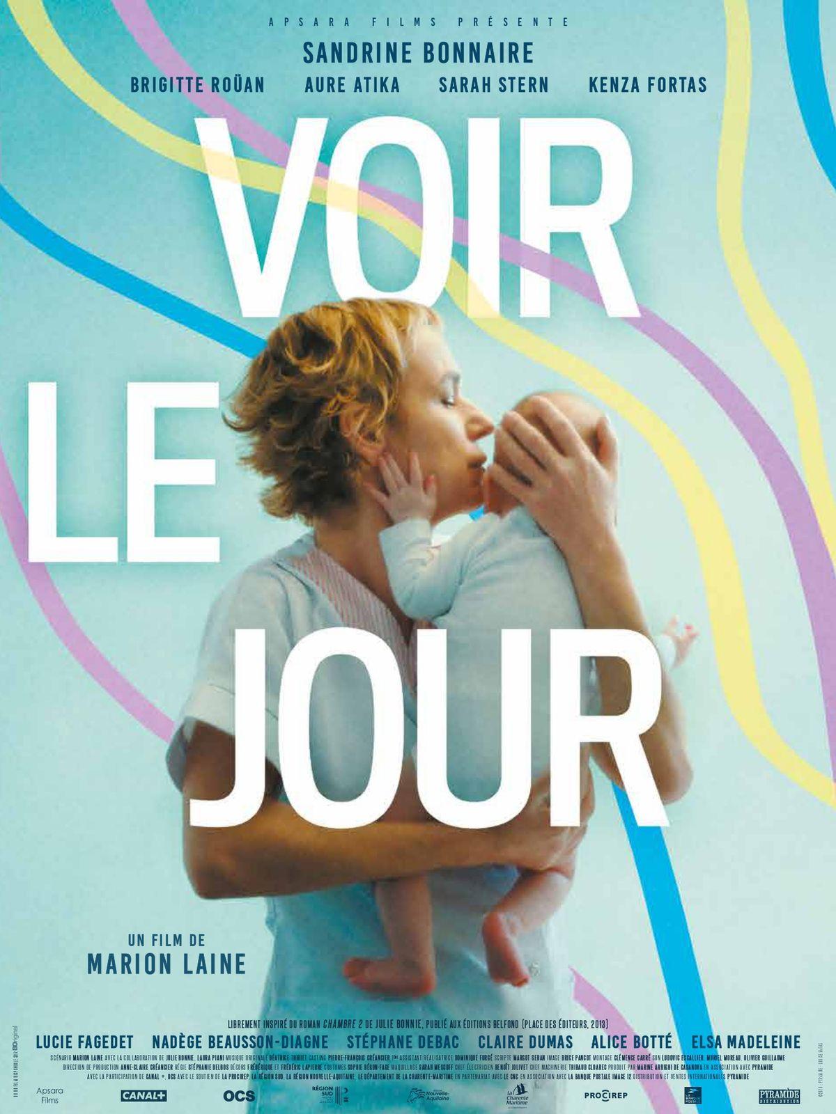 VOIR LE JOURavec Sandrine Bonnaire, Brigitte Roüan, Aure Atika...au Cinéma Aujourd'hui !
