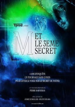 """Apparitions de la Vierge Marie - Pierre Barnerias : """"M et le 3ème secret"""""""