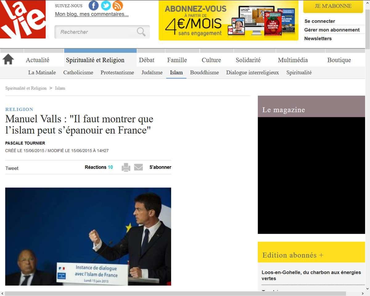 http://www.lavie.fr/religion/islam/manuel-valls-il-faut-montrer-que-l-islam-peut-s-epanouir-en-france-15-06-2015-64170_20.php