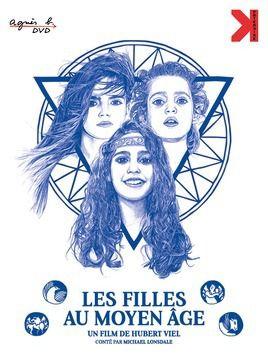 """Le film d'Hubert Viel : """"Les Filles au Moyen-Age"""""""