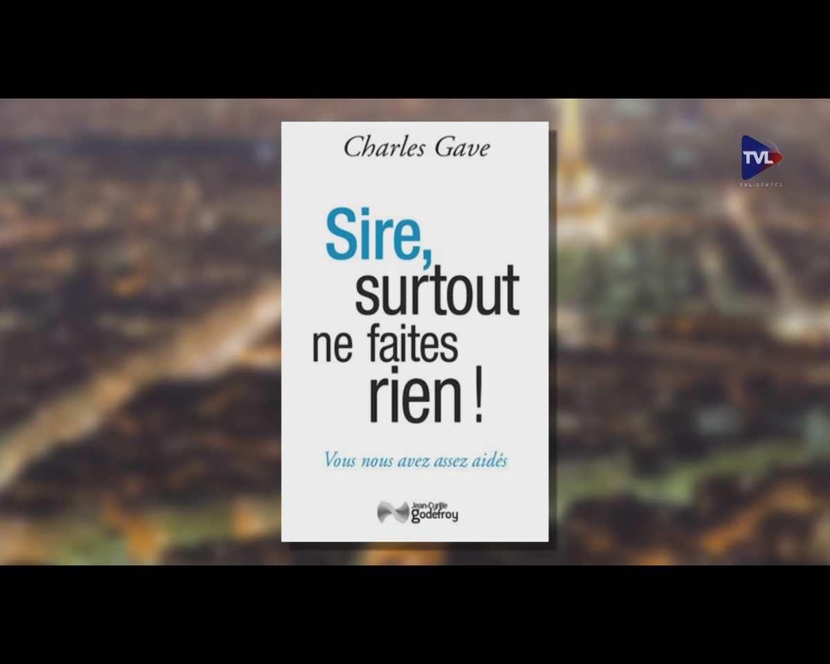 """Charles Gave :""""L'Etat vous met en esclavage !"""""""