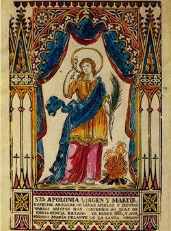 Sainte Apolline, Vierge et Martyre († 249)