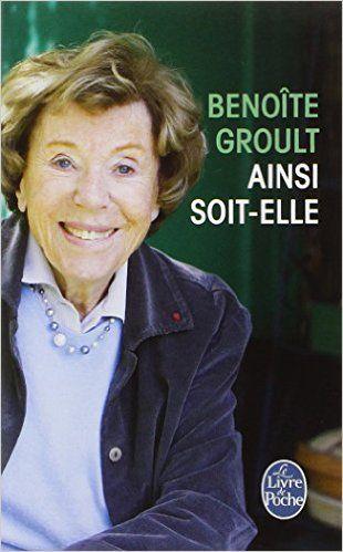 Ainsi soit-elle de Benoîte GROULT