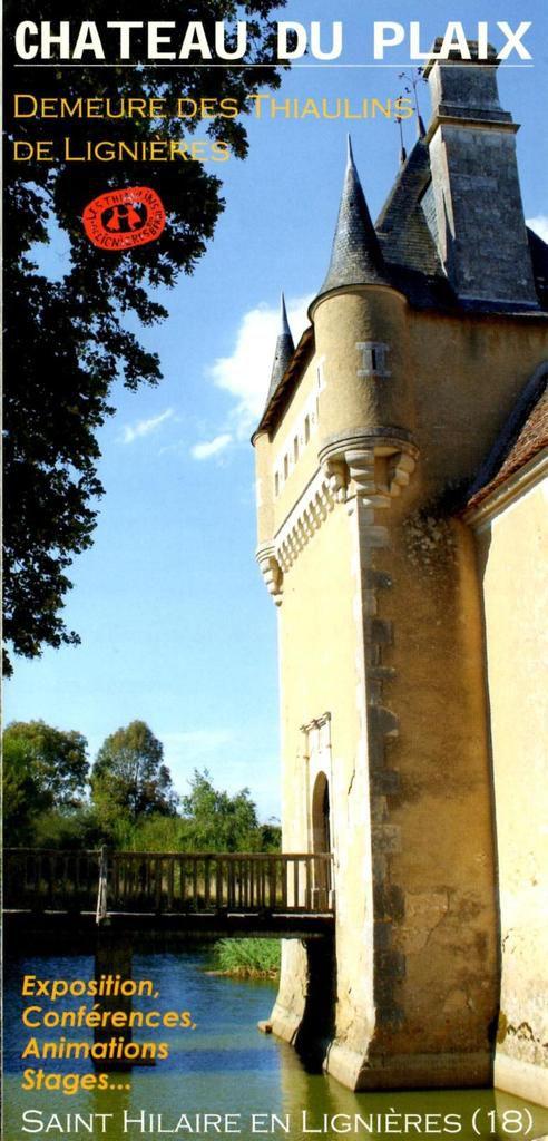 Une nouvelle saison s'annonce au château du Plaix ...