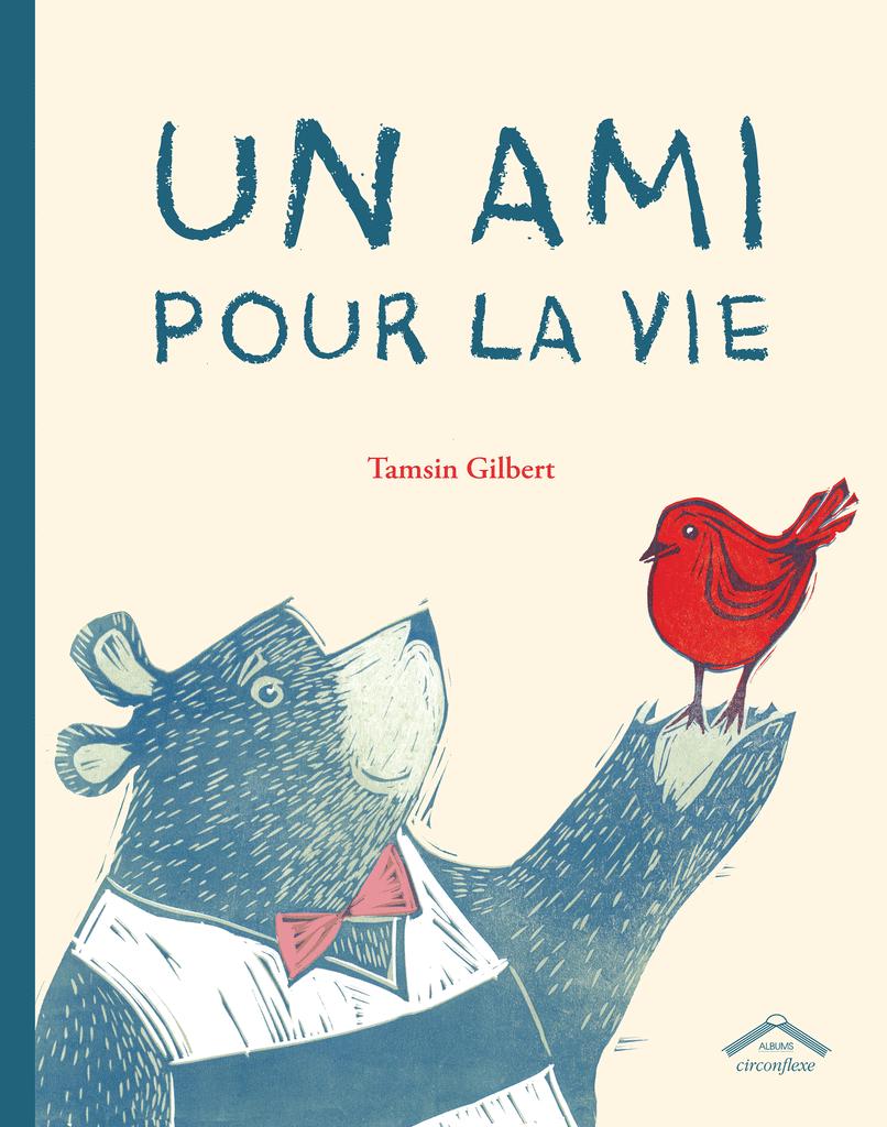 Un ami pour la vie-Tamsin GILBERT-Editions CIRCONFLEXE