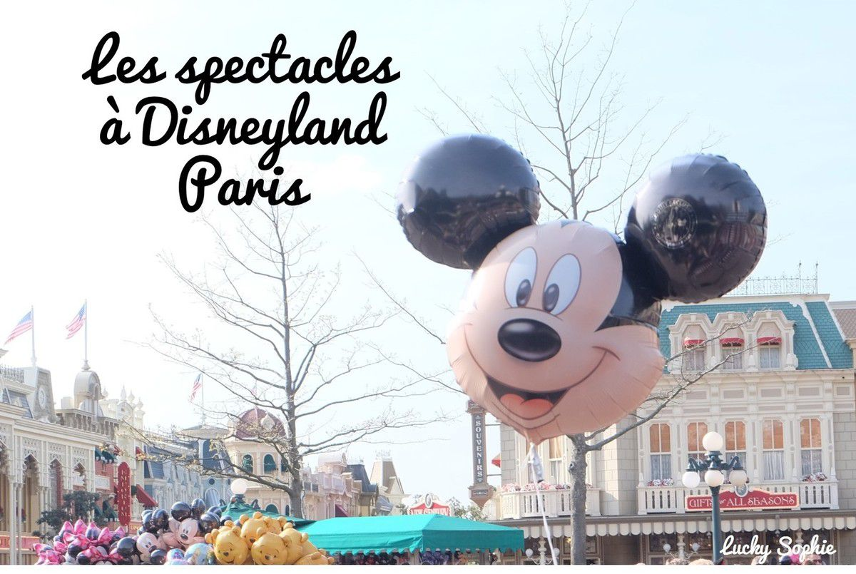 Les spectacles à Disneyland Paris