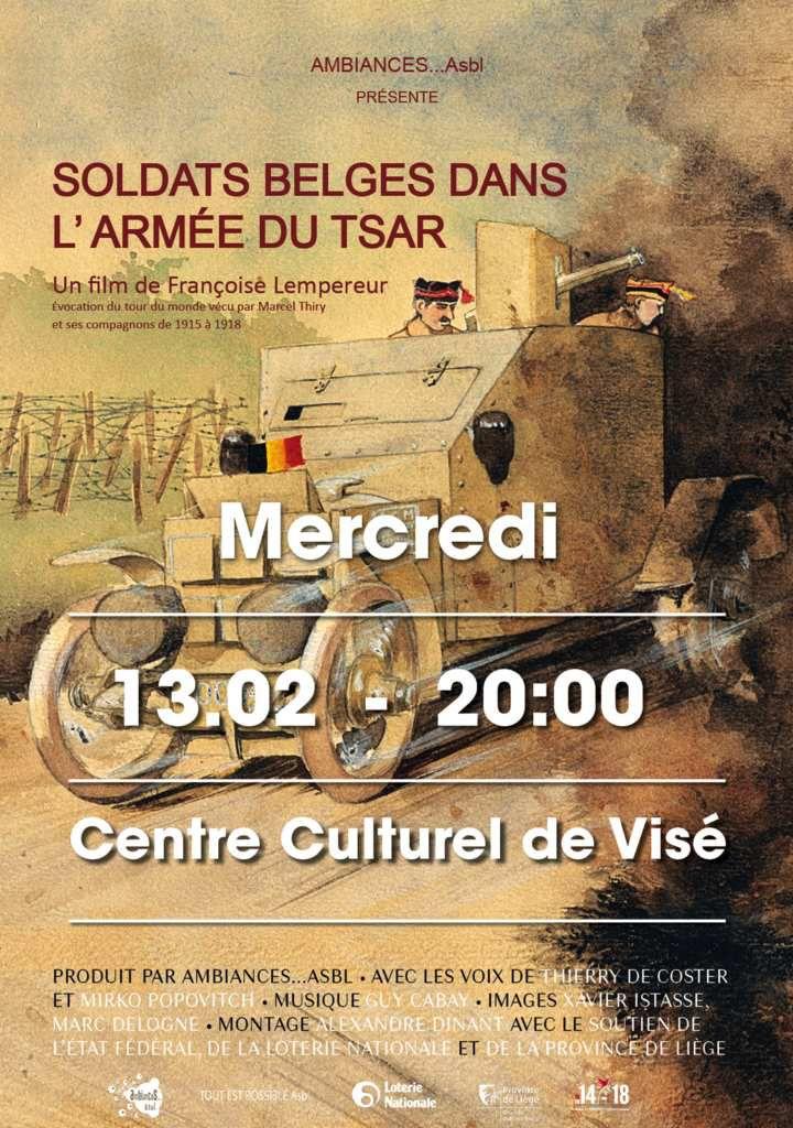 SOLDATS BELGES DANS L'ARMEE DU TSAR en avant-première au Centre Culturel de Visé, mercredi 13.02 à 20h