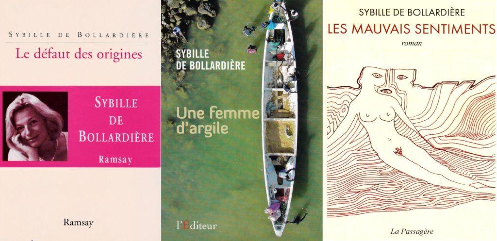 Le défaut des origines, Ramsay 2004, Une femme d'argile,L'Editeur 2011, Les Mauvais Sentiments, La Passagère 2016