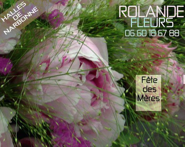 Fête des mères chez Rolande votre fleuriste aux halles de Narbonne Languedoc Roussillon