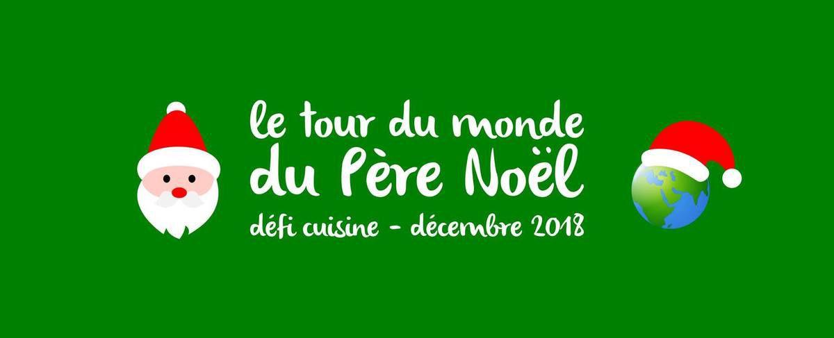 Défi cuisine sur le thème de Noël autour du monde!