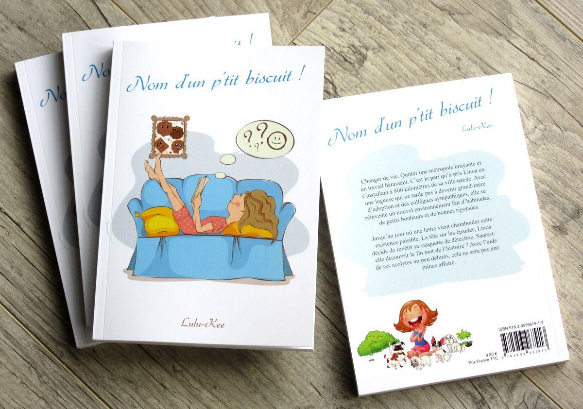 1er roman de Lulu-Kee : Nom d'un p'tit biscuit !
