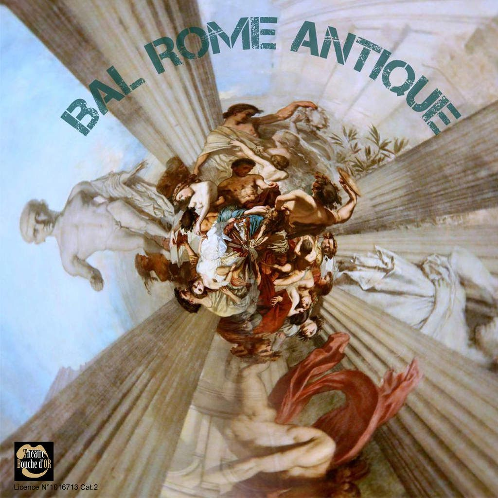 Bal Rome Antique - Spectacle musical