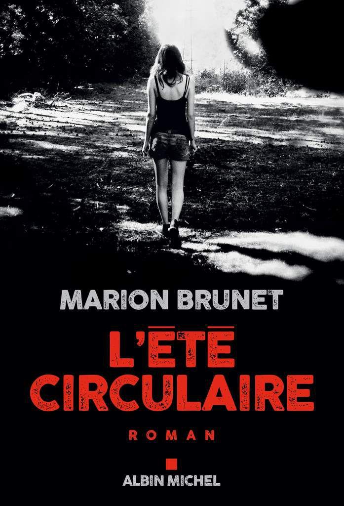 L'été circulaire, de Marion Brunet - ENCORE DU NOIR !