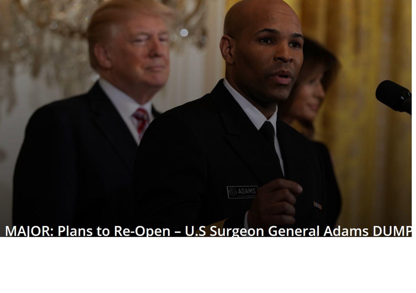 Le général chirurgien Adams abandonne les modèles Gates/OMS pour le coronavirus
