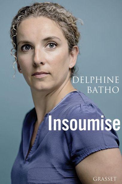 Insoumise, de Delphine Batho