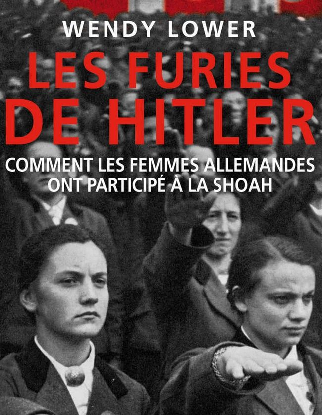 Les furies de Hitler, de Wendy Lower