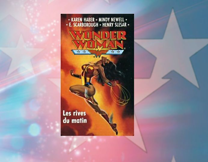 Wonder Woman, les rives du matin - de Karen Haber
