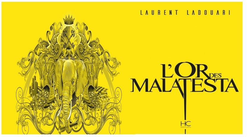 L'or des Malatesta, de Laurent Ladouari